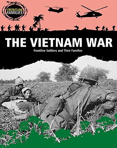 9781482430622: The Vietnam War: Frontline Soldiers and Their Families (Frontline Families)