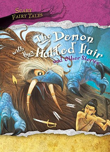 9781482430738: The Demon With the Matted Hair and Other Stories (Scary Fairy Tales)