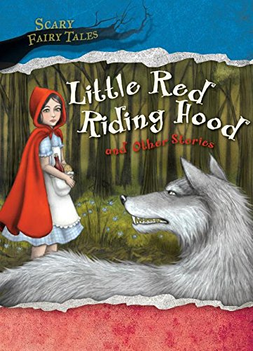 9781482430905: Little Red Riding Hood and Other Stories (Scary Fairy Tales)