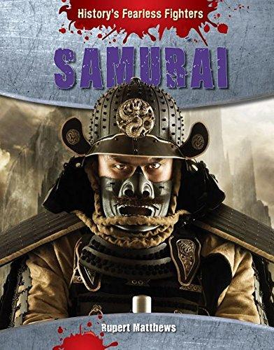 Samurai (History's Fearless Fighters): Matthews, Rupert