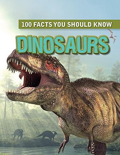 9781482431964: Dinosaurs (100 Facts You Should Know)