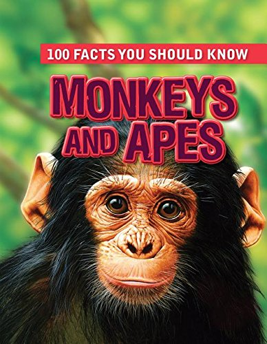 9781482432077: Monkeys and Apes (100 Facts You Should Know)
