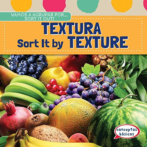 9781482432237: Textura / Sort It by Texture (Vamos a Agrupar Por... / Sort It Out!) (Spanish and English Edition)