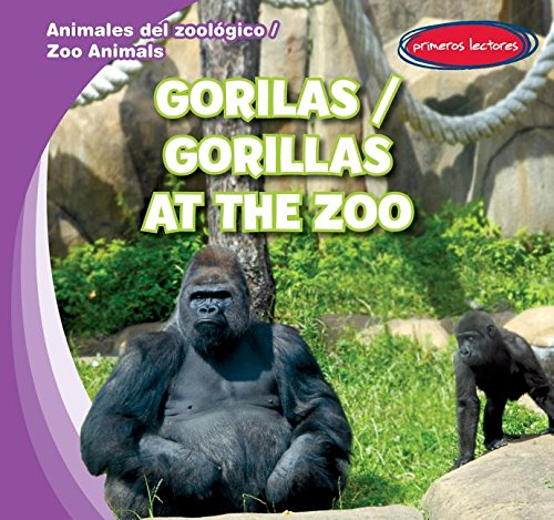 9781482432312: Gorilas / Gorillas at the Zoo (Animales del zoologico / Zoo Animals) (English and Spanish Edition)