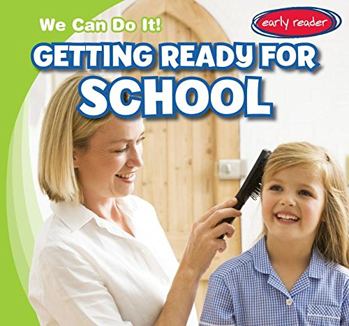 9781482437997: Getting Ready for School (We Can Do It!)