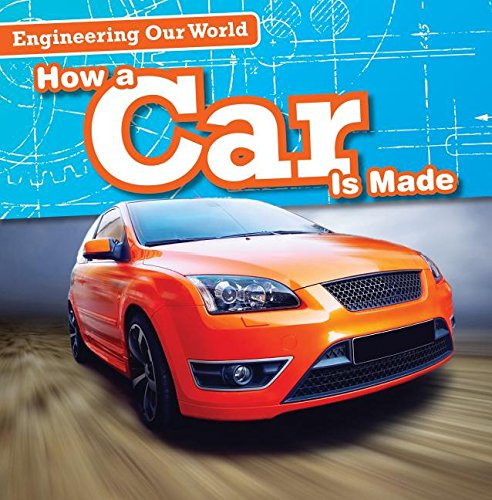 9781482439236: How a Car Is Made (Engineering Our World)