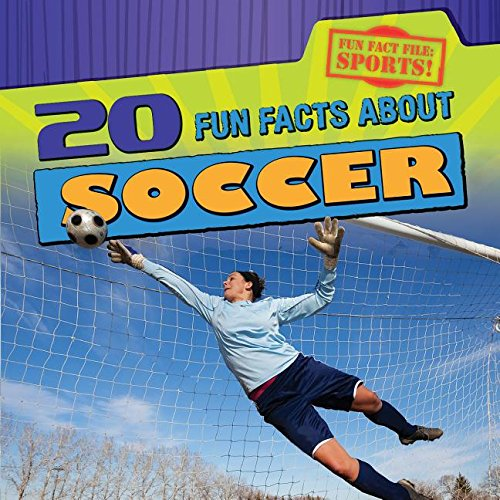 9781482439823: 20 Fun Facts About Soccer (Fun Fact File: Sports!)