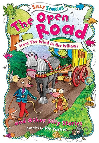 9781482442113: The Open Road and Other Silly Stories