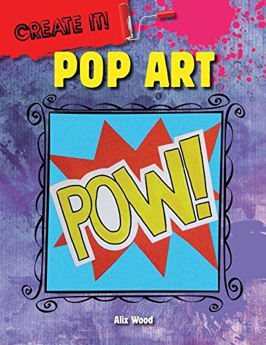 9781482450262: Pop Art (Create It!)