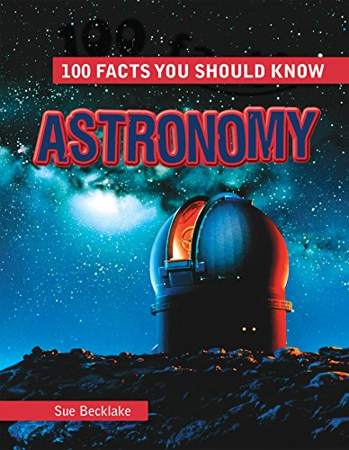 9781482451399: Astronomy (100 Facts You Should Know)