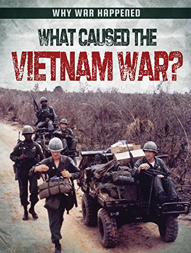 9781482451818: What Caused the Vietnam War? (Why War Happened)