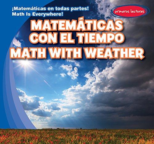 Matematicas Con El Tiempo / Math with Weather (Matematicas En Todas Partes! / Math Is Everywhere!):...