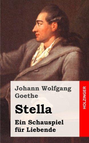 9781482500066: Stella: Ein Schauspiel für Liebende (German Edition)