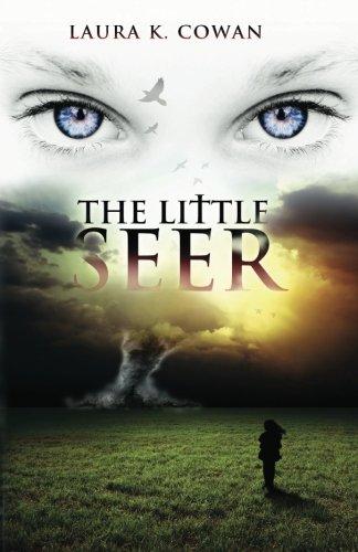 The Little Seer: Cowan, Laura K