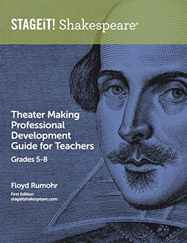 9781482501438: STAGEiT! Shakespeare Theater Making Professional Development Guide for Teachers Grades 5-8