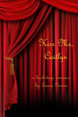 9781482501735: Kiss Me, Caitlyn
