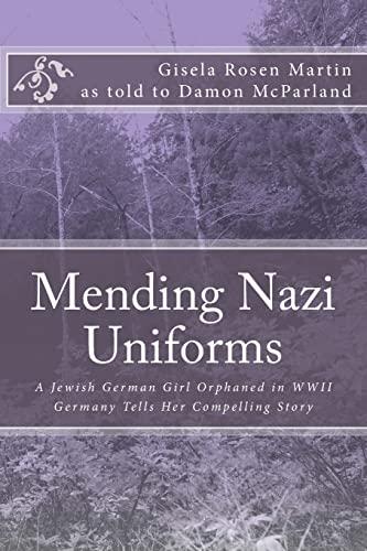 9781482503821: Mending Nazi Uniforms