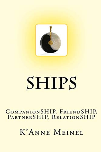 9781482504866: Ships: CompanionSHIP, FriendSHIP, RelationSHIP