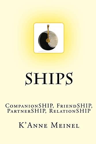 9781482504866: Ships: CompanionSHIP, FriendSHIP, RelationSHIP