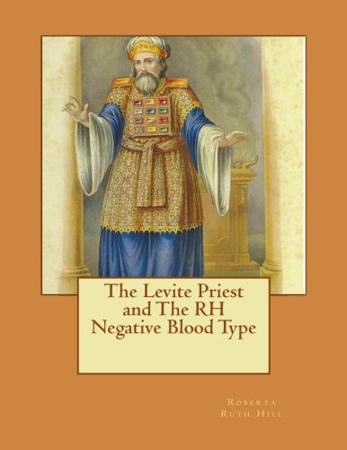 9781482504910: The Levite Priest and The RH Negative Blood Type