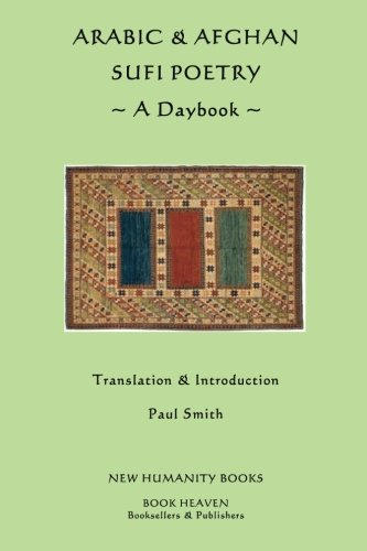 Arabic Afghan Sufi Poetry: A Daybook (Paperback): Paul Smith