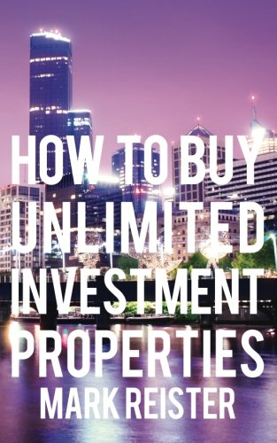 9781482506488: How to Buy Unlimited Investment Properties