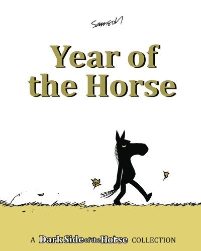 9781482506976: Year of the Horse: A Dark Side of the Horse Collection