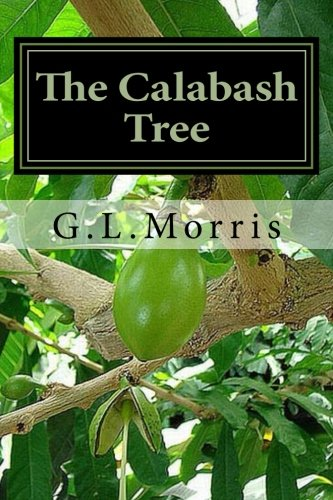 9781482507430: The Calabash Tree: A Book of Poems and Prose by the Poet Calabash