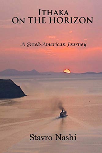 9781482507706: Ithaka on the Horizon: A Greek-American Journey