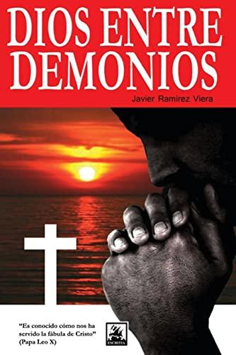9781482508284: Dios entre demonios (Spanish Edition)