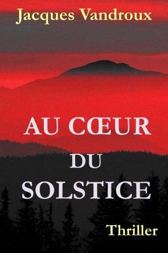 9781482509496: Au Coeur du Solstice