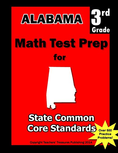 9781482510003: Alabama 3rd Grade Math Test Prep: Common Core Learning Standards