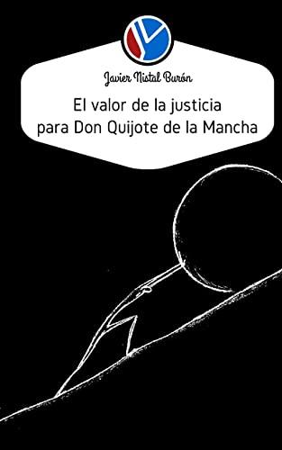 El Valor de La Justicia Para Don: Javier Nistal Buron