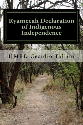 9781482510553: Ryamecah Declaration of Indigenous Independence