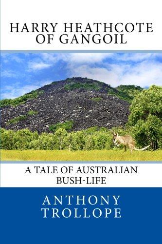 9781482510737: Harry Heathcote of Gangoil: A Tale of Australian Bush-Life