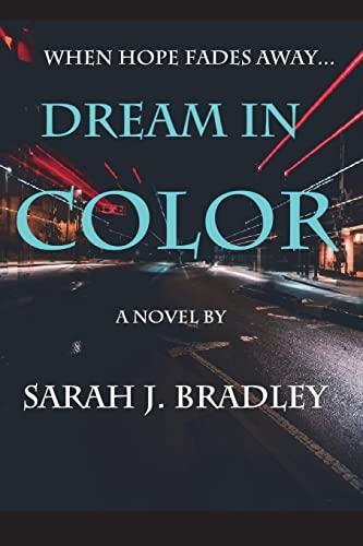 9781482511680: Dream in Color