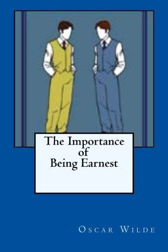 9781482511796: The Importance of Being Earnest