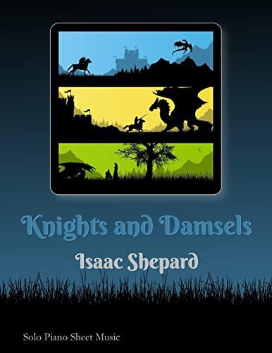 9781482512663: Knights and Damsels - Piano Solos (Sheet Music)