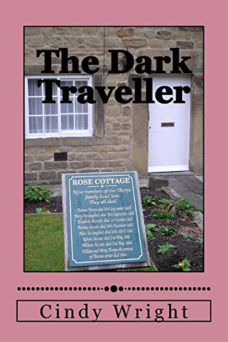 9781482512946: The Dark Traveller: Exploring the Black Death in London and Eyam