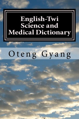 9781482516173: English-Twi Science and Medical Dictionary