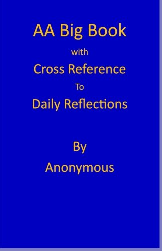 9781482516845: AA Big Book: Daily Reflections Cross Reference annotation (Understanding the AA Big Book)