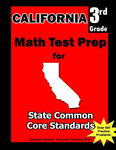 9781482518009: California 3rd Grade Math Test Prep: Common Core Learning Standards