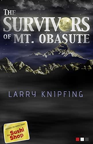 9781482521207: The Survivors of Mt. Obasute
