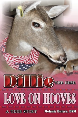 9781482521894: Dillie the Deer: Love on Hooves in Color