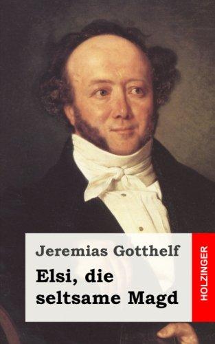 9781482522280: Elsi, die seltsame Magd (German Edition)
