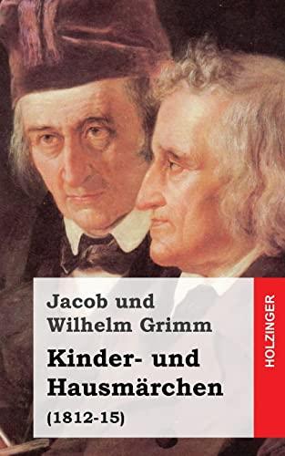 9781482523157: Kinder- und Hausmärchen: (1812-15) (German Edition)