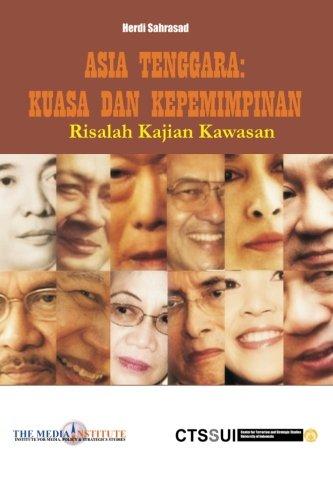 Asia Tenggara: Kuasa dan Kepemimpinan (Indonesian Edition): Sahrasad, Herdi