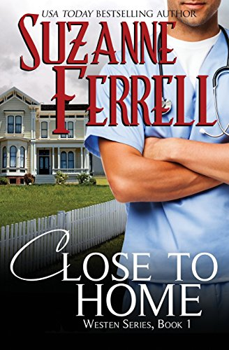 9781482524024: Close To Home (Westen Series)