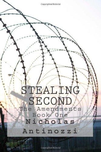 9781482524598: Stealing Second (The Amendments) (Volume 1)