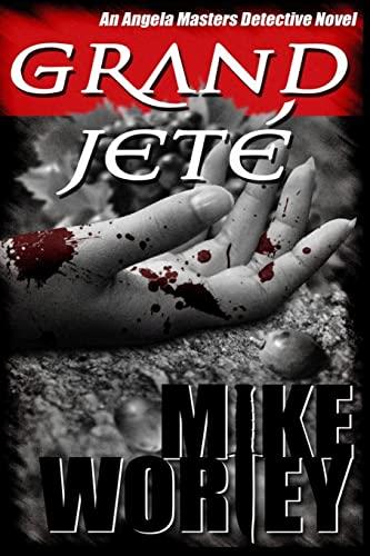 9781482527322: Grand Jete (An Angela Masters Detective Novel)
